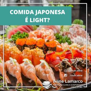 Comida japonesa realmente é Light?